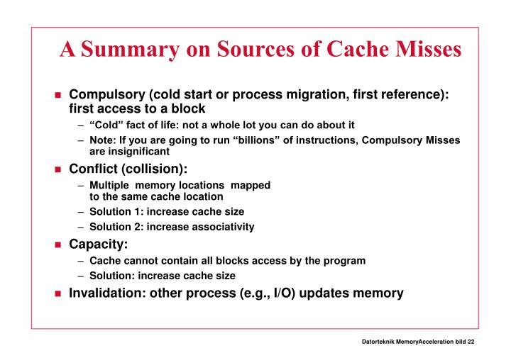 A Summary on Sources of Cache Misses