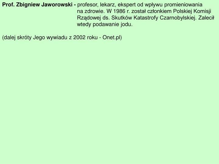 Prof. Zbigniew Jaworowski -