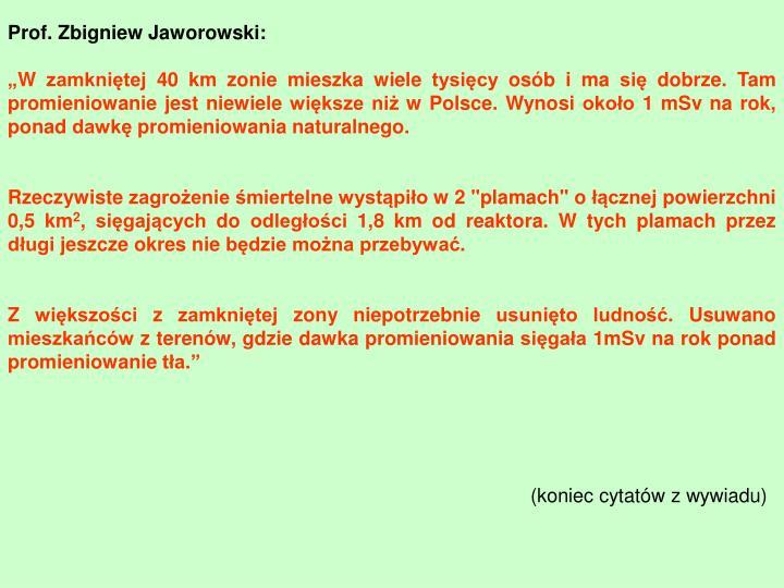 Prof. Zbigniew Jaworowski: