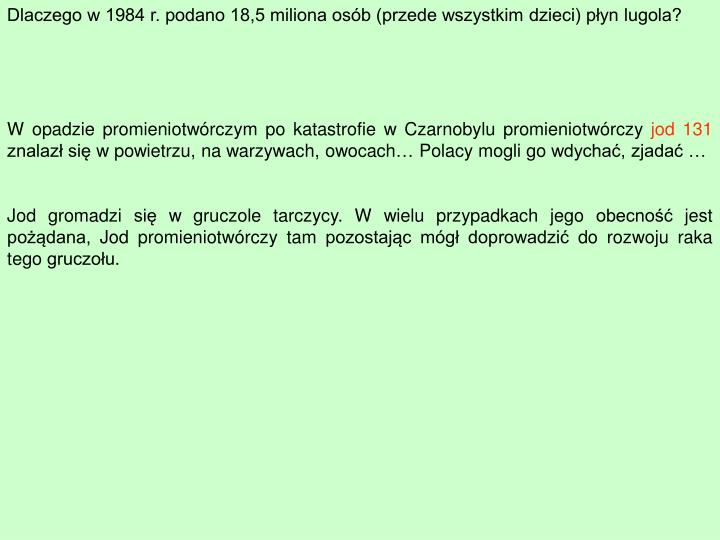 Dlaczego w 1984 r. podano 18,5 miliona osób (przede wszystkim dzieci) płyn lugola?