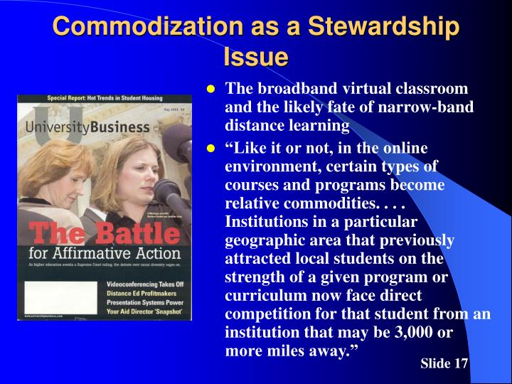 Commodization as a Stewardship Issue