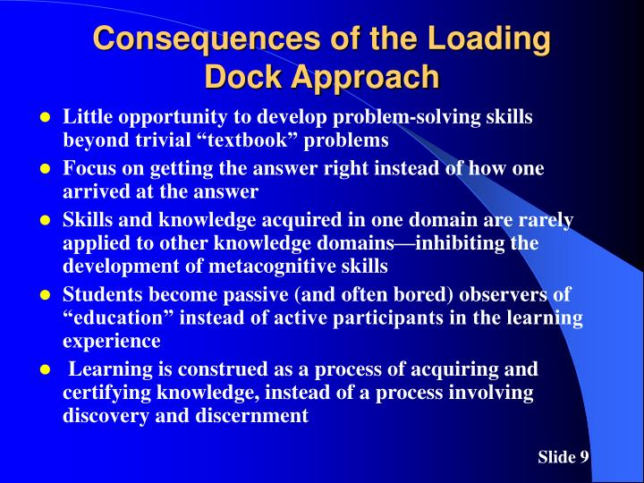 Consequences of the Loading Dock Approach