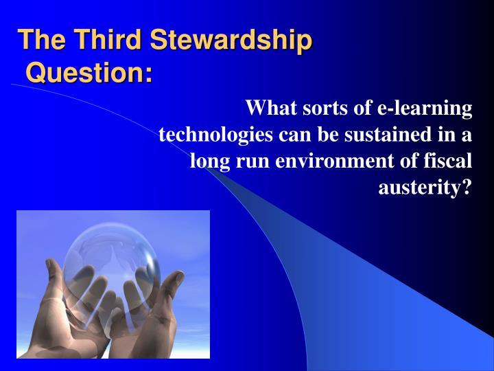 The Third Stewardship