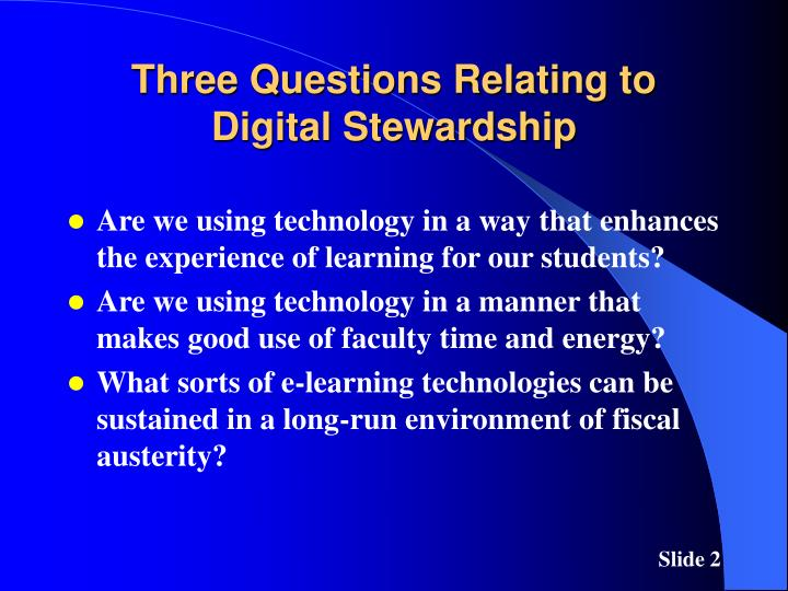 Three questions relating to digital stewardship