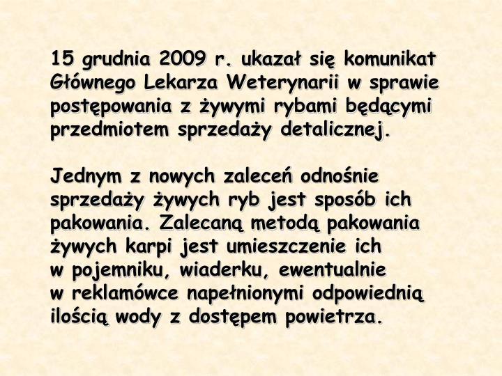 15 grudnia 2009 r. ukaza