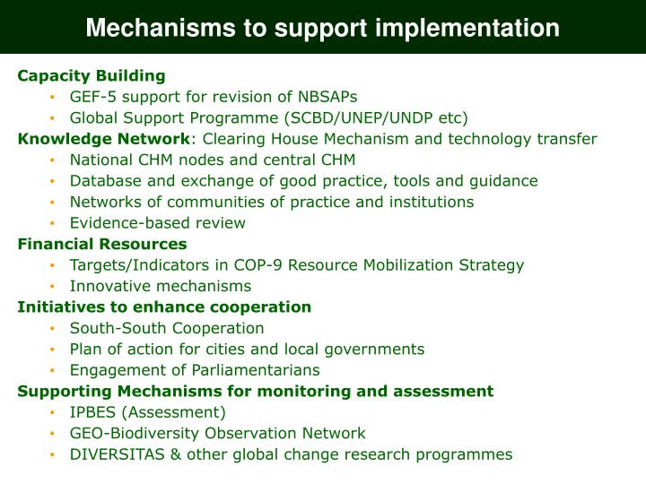 Mechanisms to support implementation