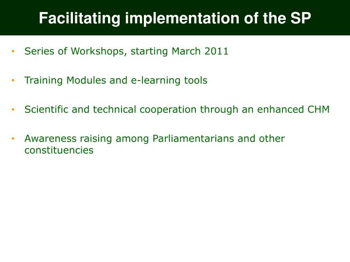 Facilitating implementation of the SP