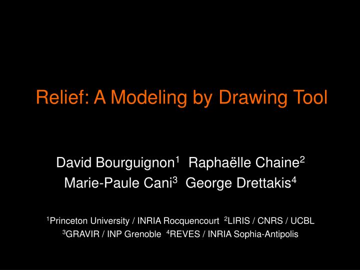 Relief: A Modeling by Drawing Tool