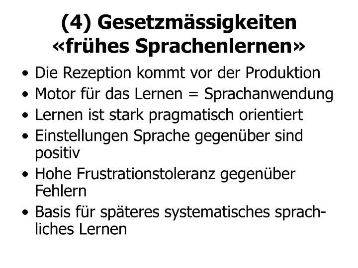 (4) Gesetzmässigkeiten