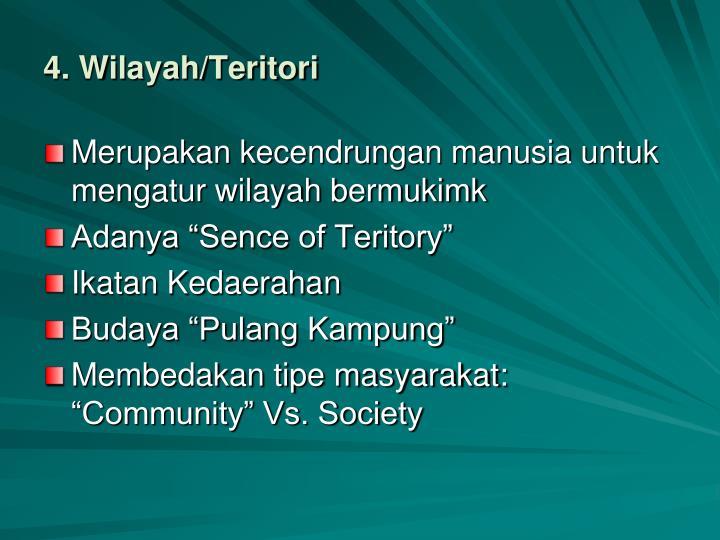 4. Wilayah/Teritori