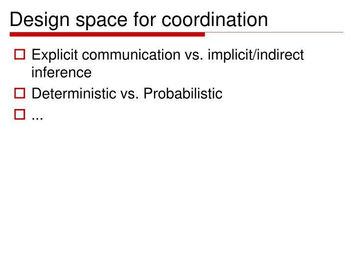Design space for coordination