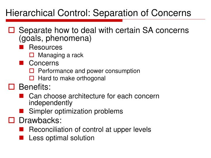 Hierarchical Control: Separation of Concerns