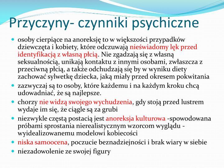 Przyczyny- czynniki psychiczne