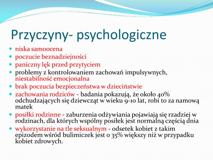 Przyczyny- psychologiczne