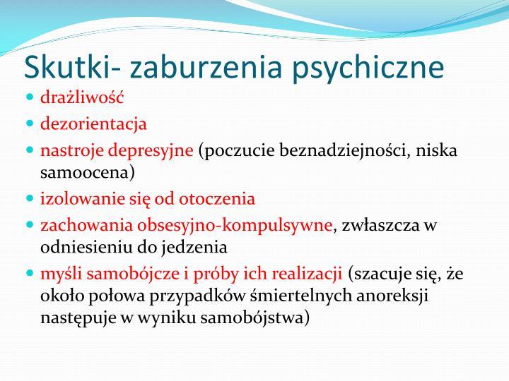 Skutki- zaburzenia psychiczne