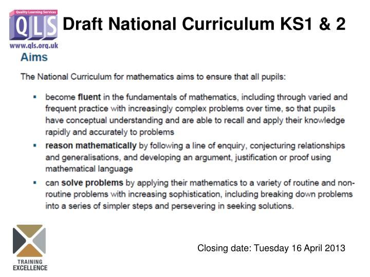 Draft National Curriculum KS1 & 2