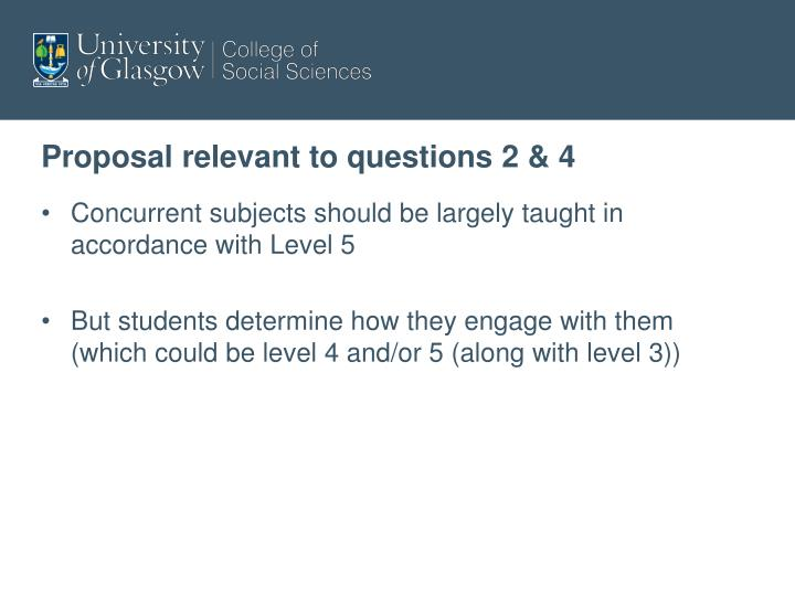Proposal relevant to questions 2 & 4