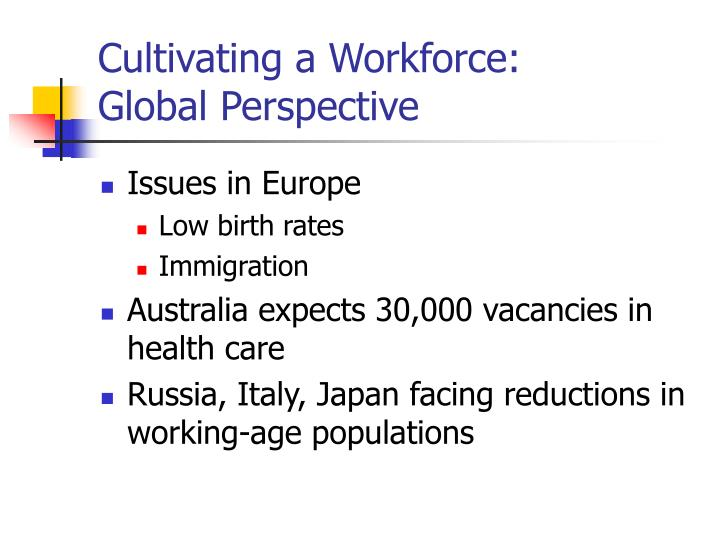 Cultivating a Workforce:
