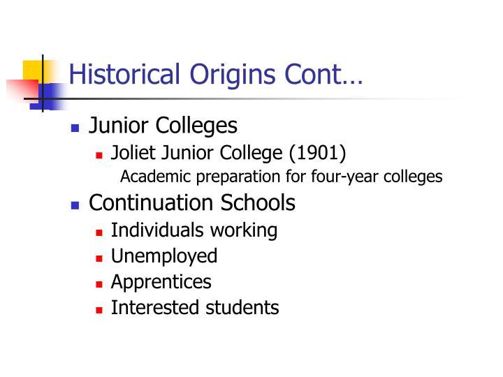 Historical Origins Cont…