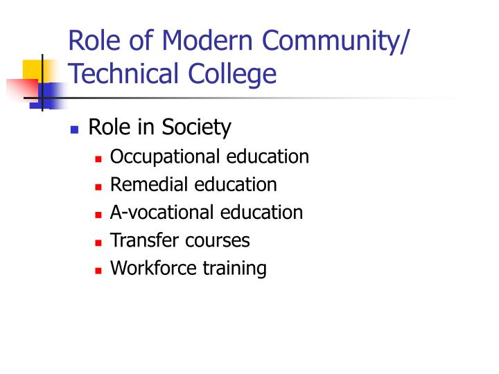 Role of Modern Community/ Technical College