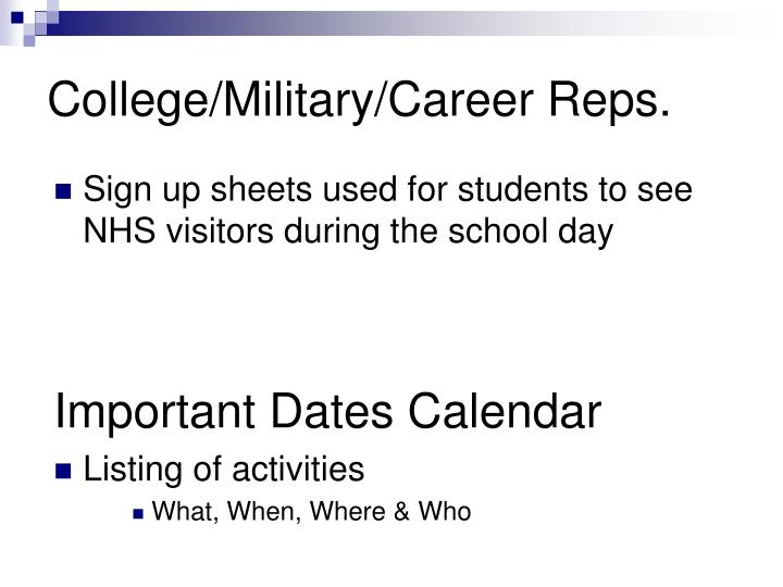 College/Military/Career Reps.