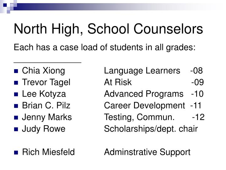 North High, School Counselors