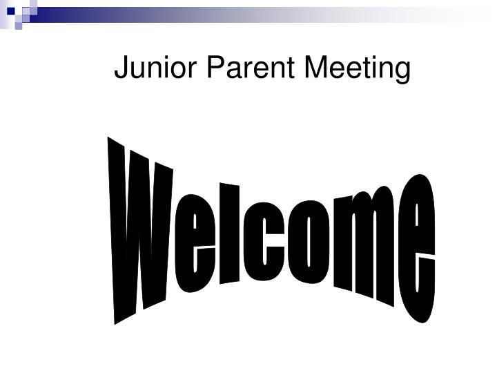 Junior Parent Meeting
