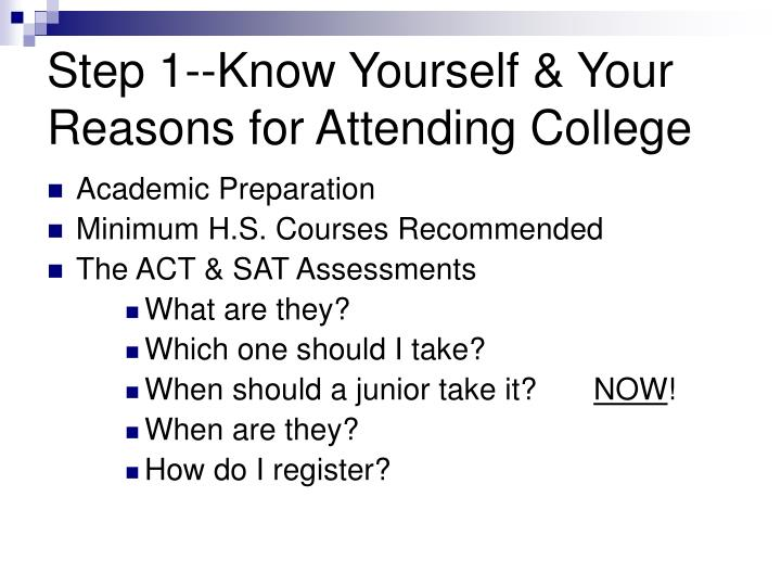 Step 1--Know Yourself & Your Reasons for Attending College