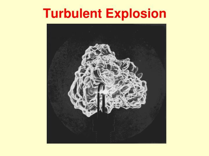 Turbulent Explosion