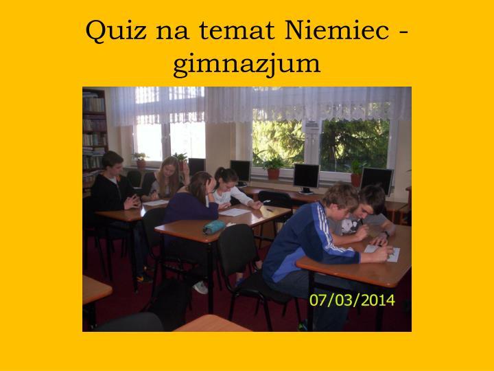 Quiz na temat Niemiec - gimnazjum