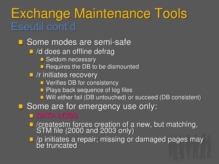 Exchange Maintenance Tools