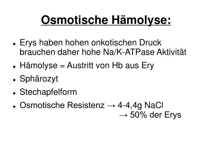 Osmotische Hämolyse: