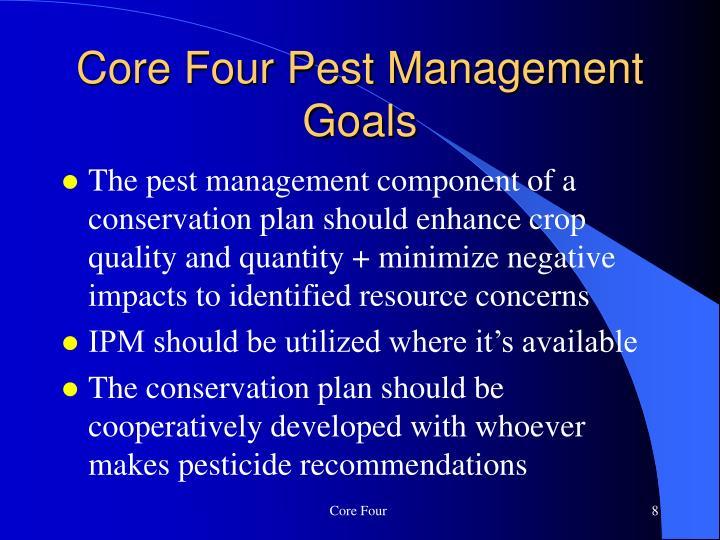 Core Four Pest Management Goals