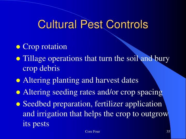 Cultural Pest Controls