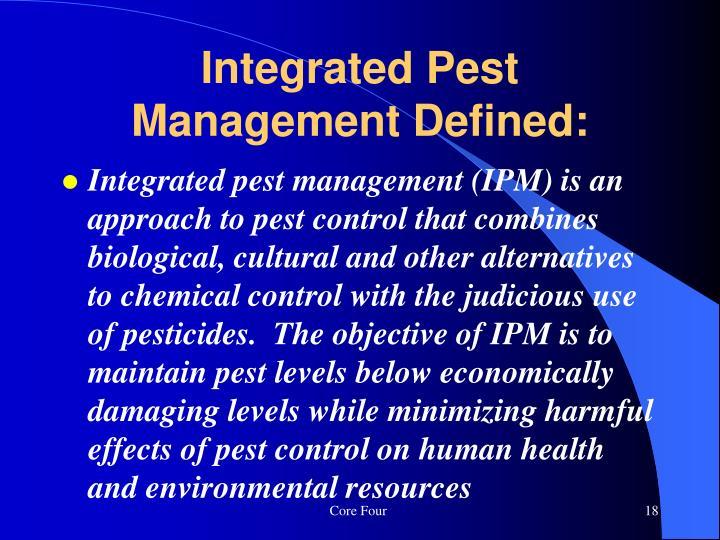 Integrated Pest Management Defined: