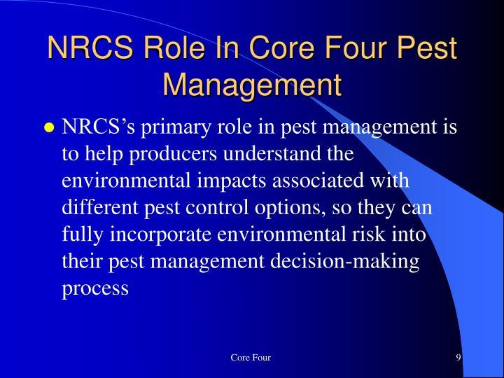 NRCS Role In Core Four Pest Management
