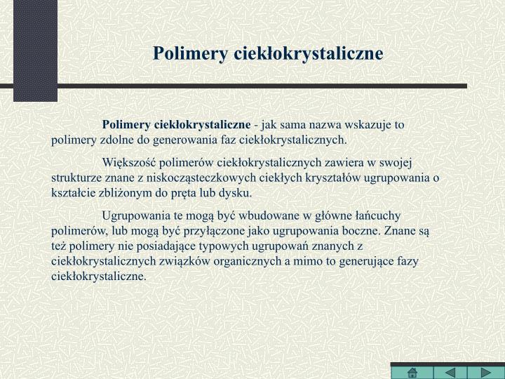 Polimery ciekłokrystaliczne