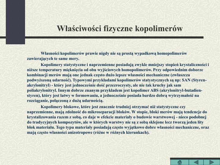 Właściwości fizyczne kopolimerów