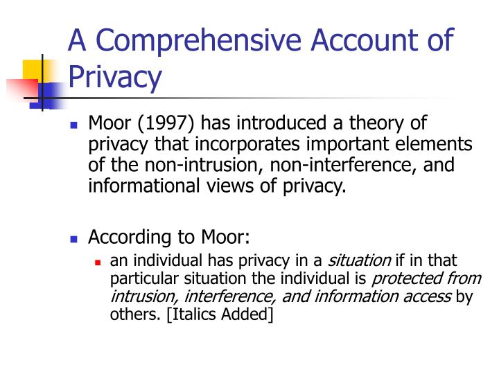 A Comprehensive Account of Privacy
