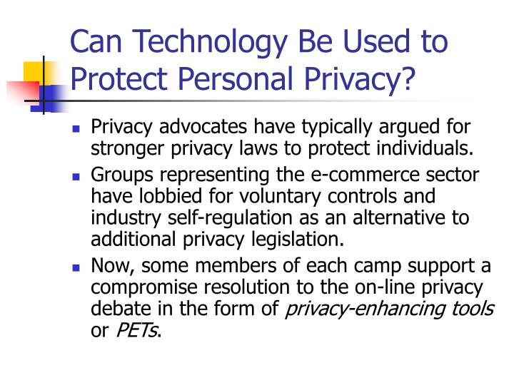 Can Technology Be Used to Protect Personal Privacy?