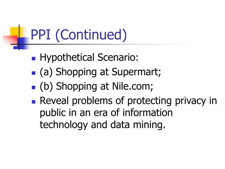 PPI (Continued)