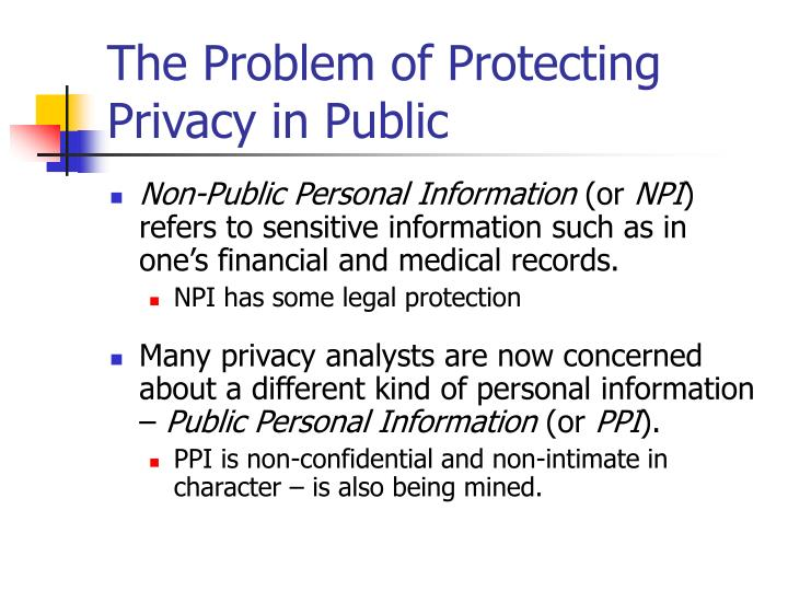The Problem of Protecting Privacy in Public