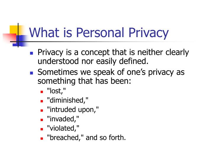 What is personal privacy