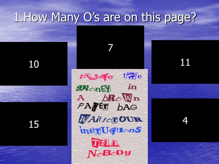 1.How Many O's are on this page?