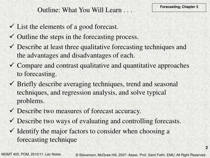 Outline: What You Will Learn . . .
