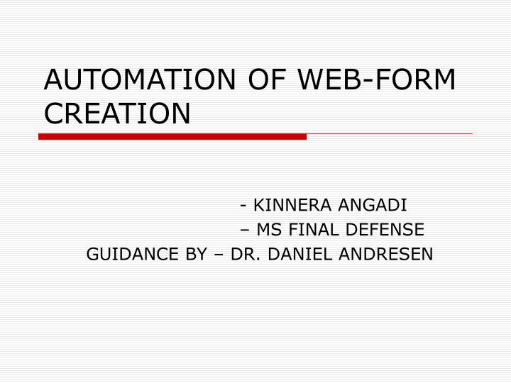 automation of web form creation