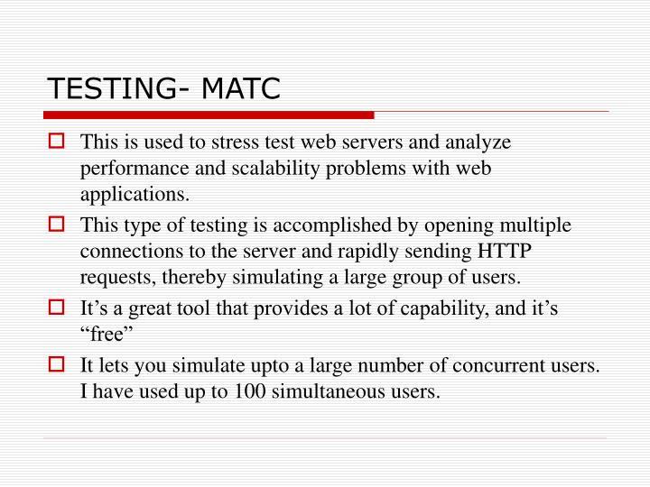 TESTING- MATC