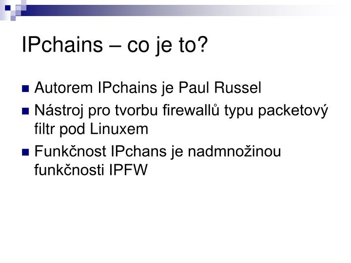 IPchains – co je to?