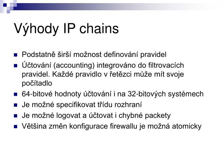 Výhody IP chains