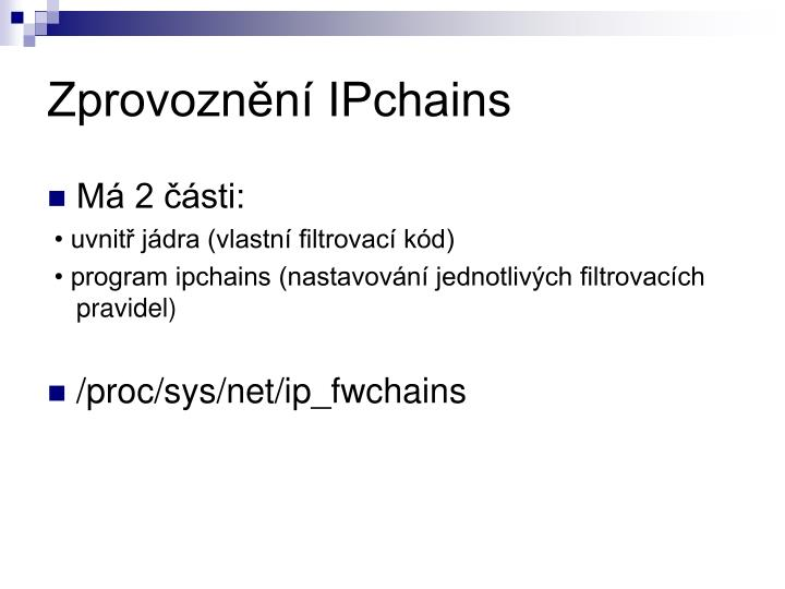 Zprovoznění IPchains
